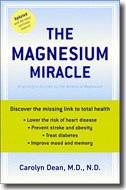 Buy Miracle of Magnesium by Carolyn Deam MD -